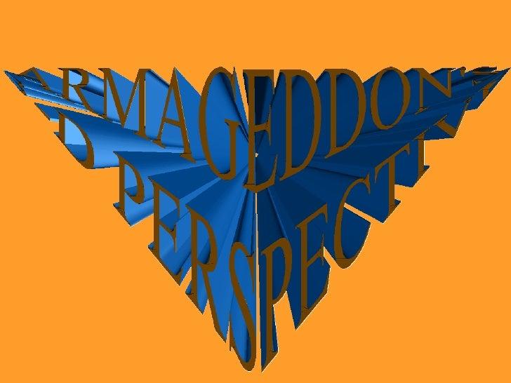 Armageddons 3 D Perspective