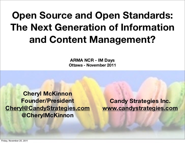 Open Source and Open Standards:        The Next Generation of Information            and Content Management?              ...