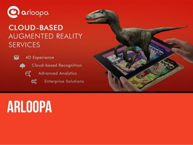 """3   ggeéfy  'Q?  arloopo         l""""_': ~i. """"-  .  """"""""' E E AUGMENTED REALITY SERVICES  :1: 4D Experience ~  A'_ Cloud-based..."""
