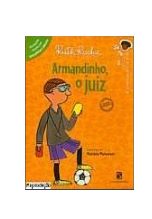 Nome_______________________________________________ Armandinho, o juiz Vocês conhecem o Armandinho? Armandinho é o nosso j...