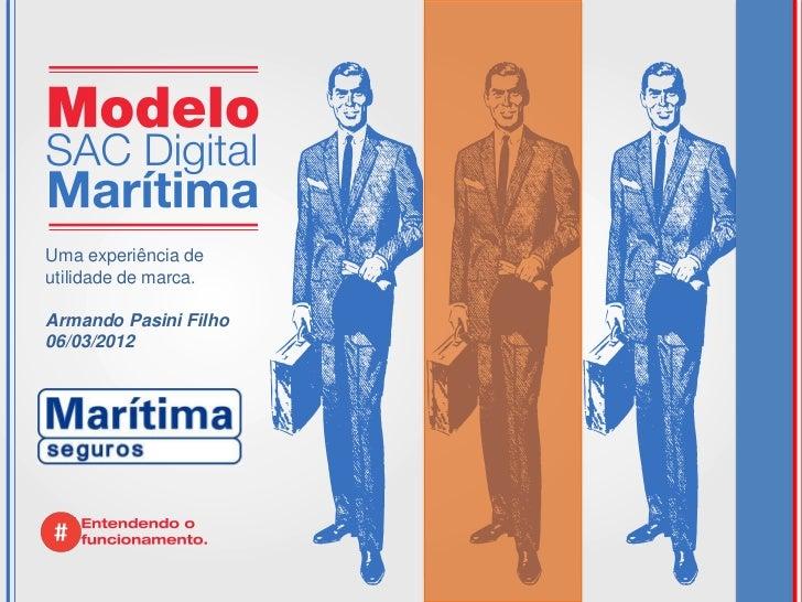 Uma experiência deutilidade de marca.Armando Pasini Filho06/03/2012