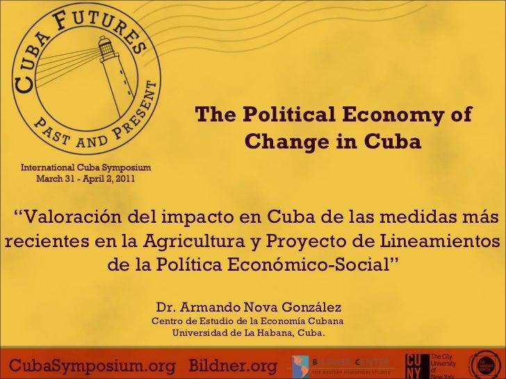 """"""" Valoración del impacto en Cuba de las medidas más recientes en la Agricultura y Proyecto de Lineamientos de la Política ..."""