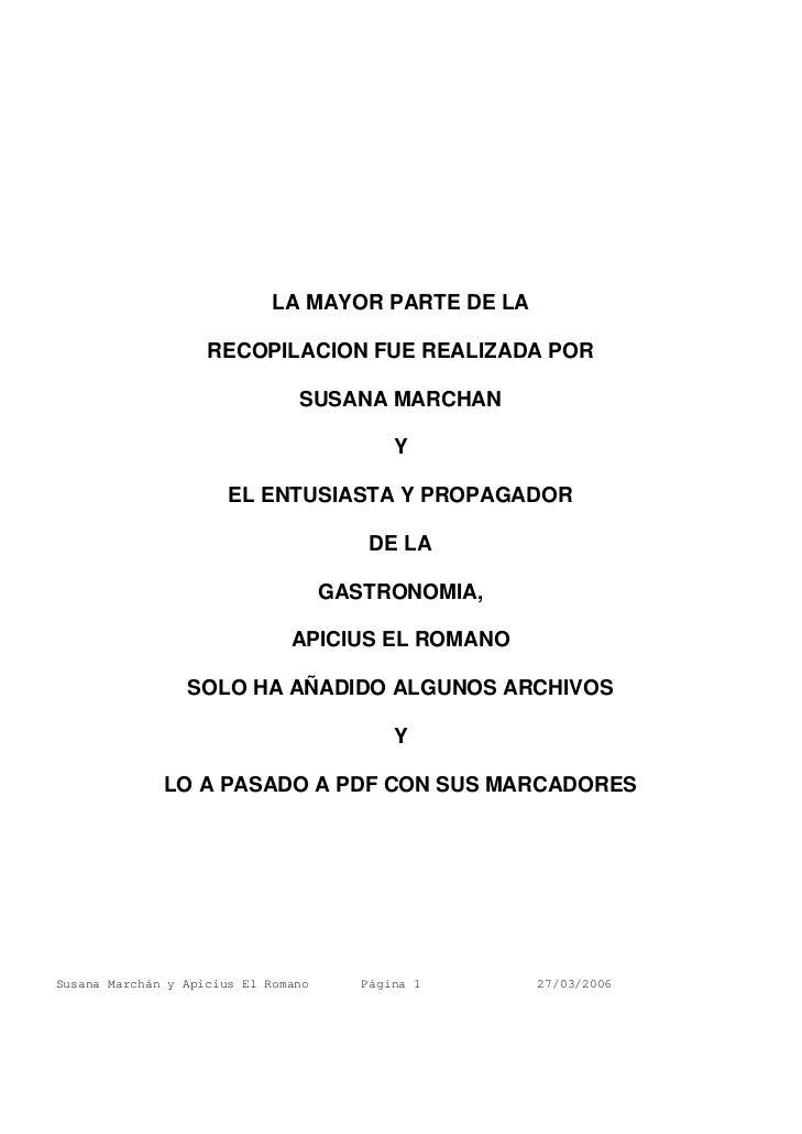 LA MAYOR PARTE DE LA                    RECOPILACION FUE REALIZADA POR                                SUSANA MARCHAN      ...