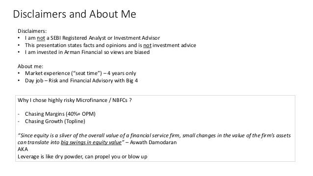 Disclaimers and About Me Disclaimers: • I am not a SEBI Registered Analyst or Investment Advisor • This presentation state...