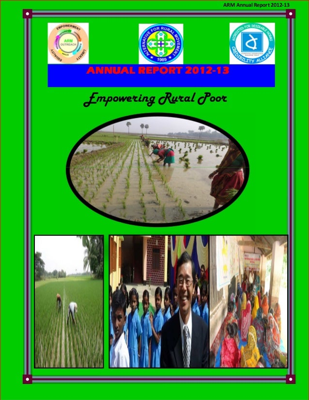 ARM Annual Report 2012-13  2012ANNUAL REPORT 2012-13  Empowering Rural Poor