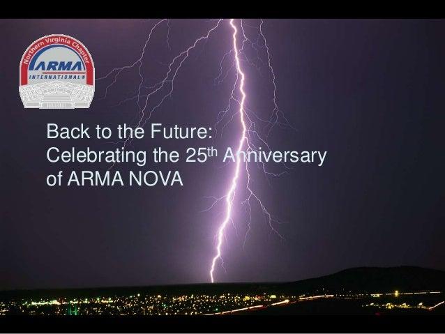 Back to the Future: Celebrating the 25th Anniversary of ARMA NOVA
