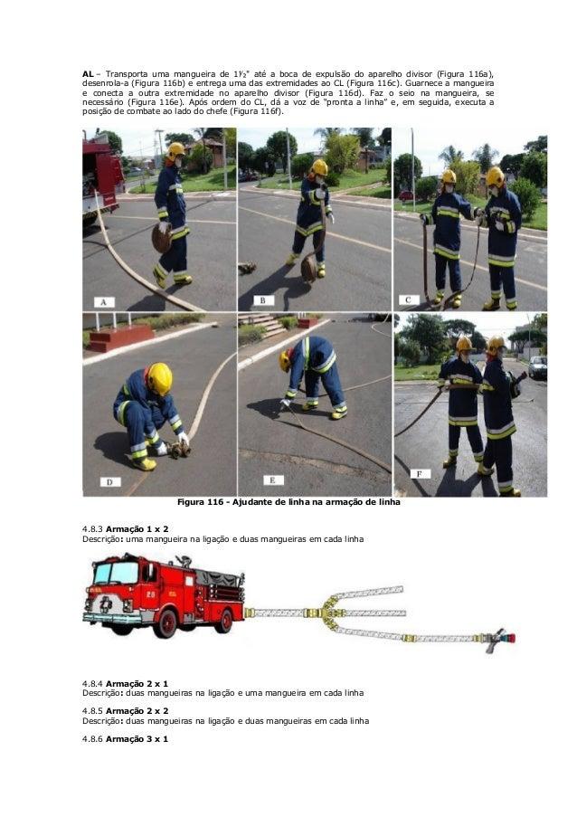 """O A1: • Sobe transportando um cabo para um andar intermediário. • Vai até a janela ou sacada e lança o cabo, avisando """"lá ..."""