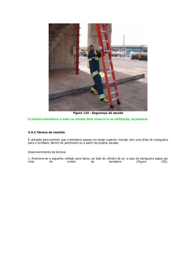 Prescrições gerais: • Colocar o aparelho divisor próximo a escada de emergência, que dará acesso ao andar do sinistro. Fig...