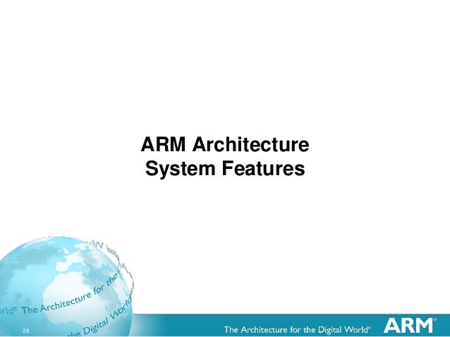 28 ARM Architecture System Features