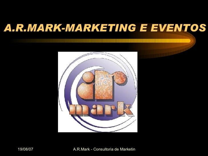 A.R.MARK-MARKETING E EVENTOS