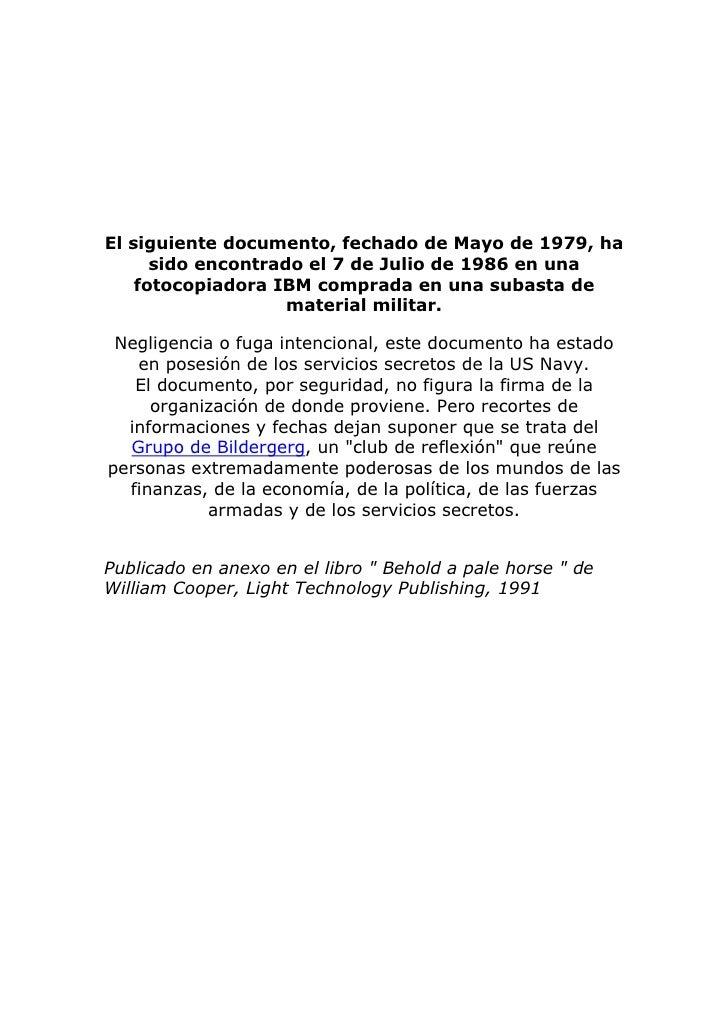 El siguiente documento, fechado de Mayo de 1979, ha      sido encontrado el 7 de Julio de 1986 en una    fotocopiadora IBM...