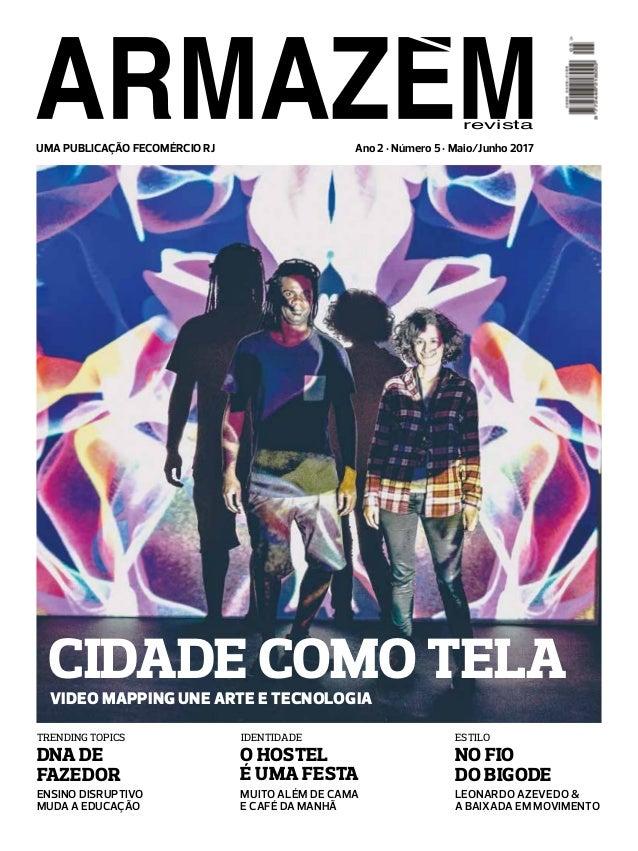 23ccb99cd UMA PUBLICAÇÃO FECOMÉRCIO RJ revista CIDADE COMO TELAVideo mapping une arte  e tecnologia Ensino disruptivo muda ...