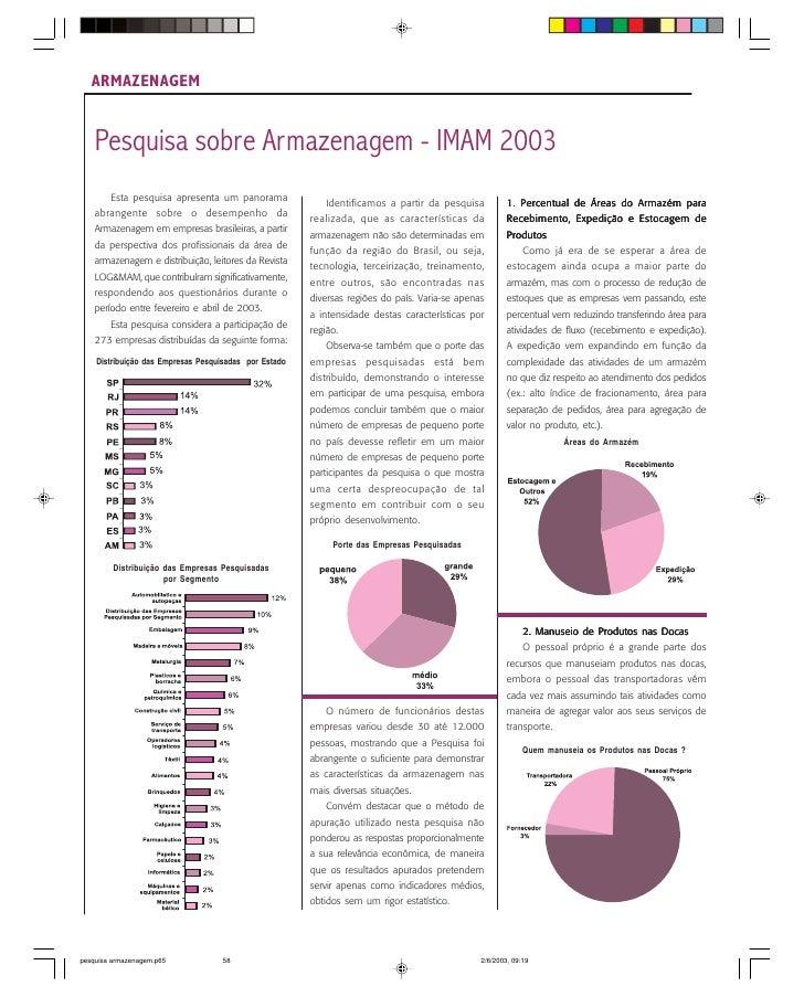 ARMAZENAGEM    Pesquisa sobre Armazenagem - IMAM 2003        Esta pesquisa apresenta um panorama                          ...