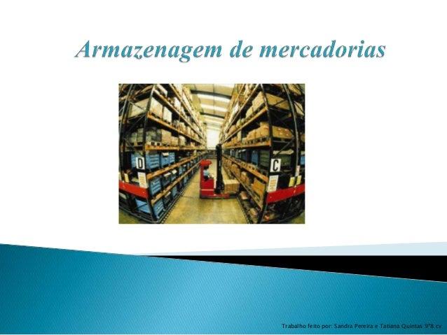 Trabalho feito por: Sandra Pereira e Tatiana Quintas 9º8 cv