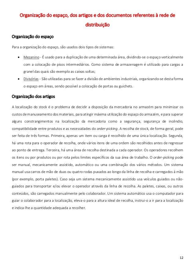 Organização do espaço, dos artigos e dos documentos referentes à rede de                                                di...