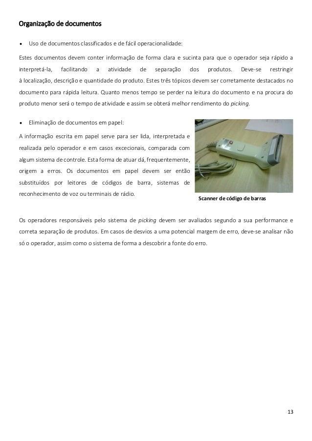 Organização de documentos   Uso de documentos classificados e de fácil operacionalidade:Estes documentos devem conter inf...