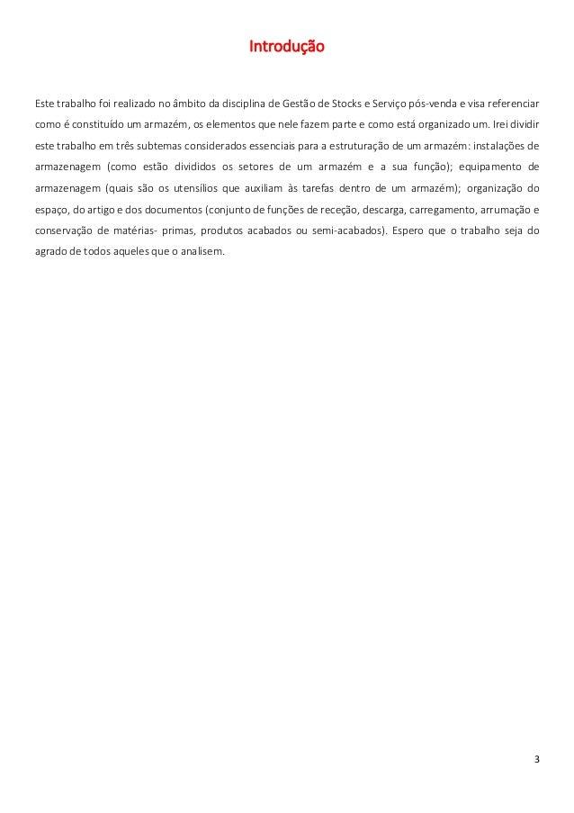 IntroduçãoEste trabalho foi realizado no âmbito da disciplina de Gestão de Stocks e Serviço pós-venda e visa referenciarco...