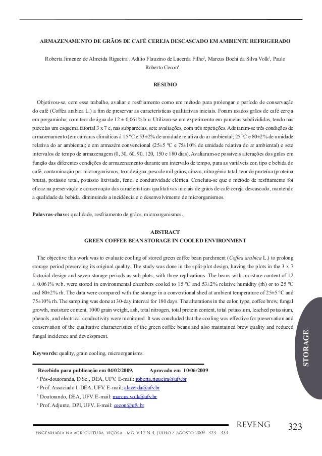 STORAGE 323REVENG Engenharia na agricultura, viçosa - mg, V.17 N.4, julho / agosto 2009 ARMAZENAMENTO DE GRÃOS DE CAFÉ CER...
