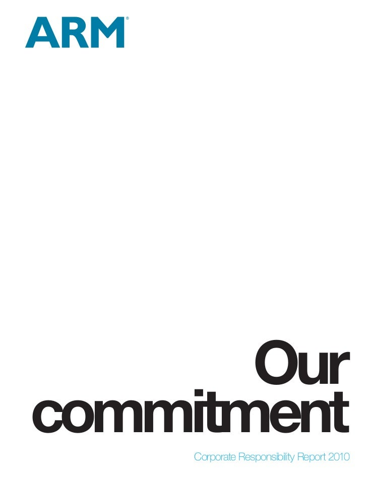 Ourcommitment     Corporate Responsibility Report 2010