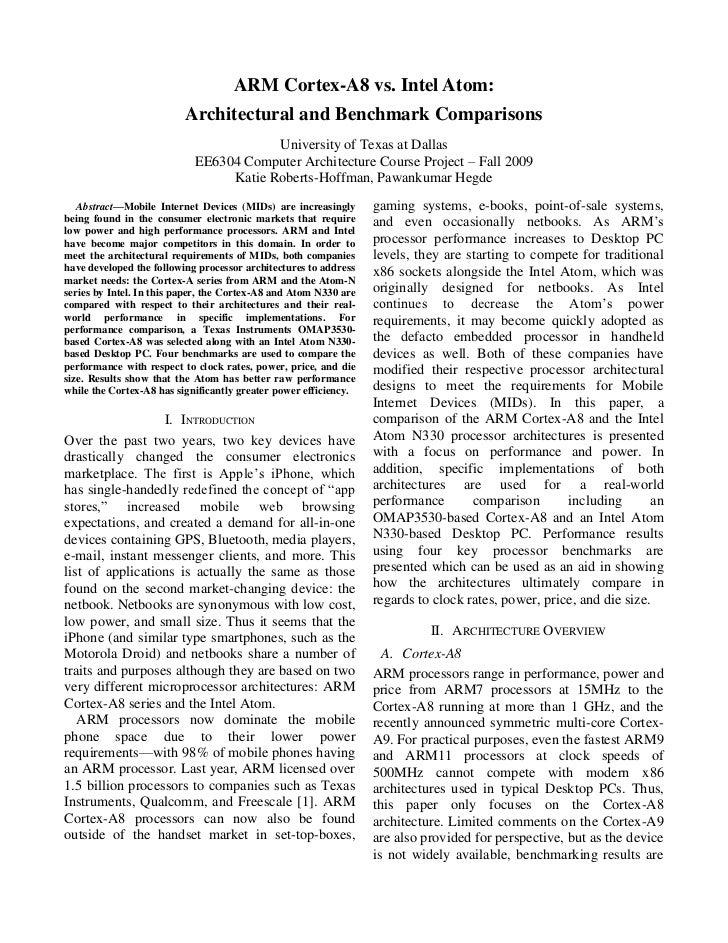 ARM Cortex-A8 vs. Intel Atom:                           Architectural and Benchmark Comparisons                           ...