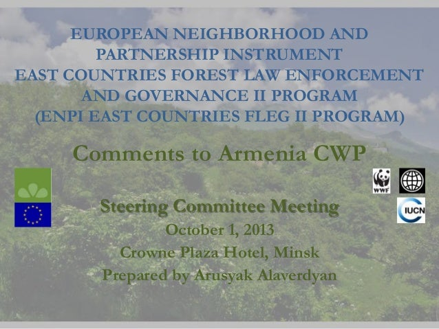 EUROPEAN NEIGHBORHOOD AND PARTNERSHIP INSTRUMENT EAST COUNTRIES FOREST LAW ENFORCEMENT AND GOVERNANCE II PROGRAM (ENPI EAS...