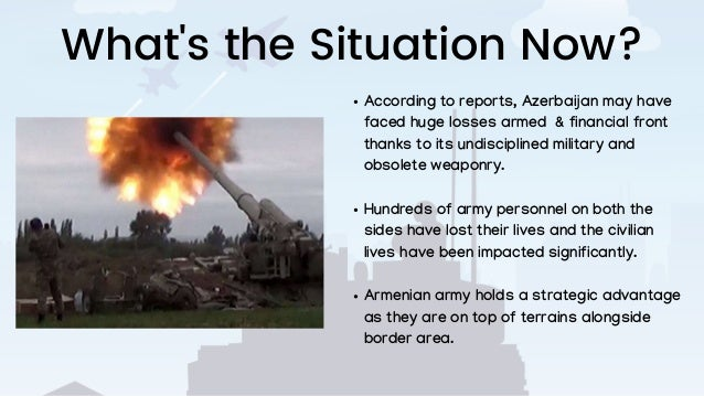 What's the Situation Now? According to reports, Azerbaijan may have faced huge losses armed & financial front thanks to it...