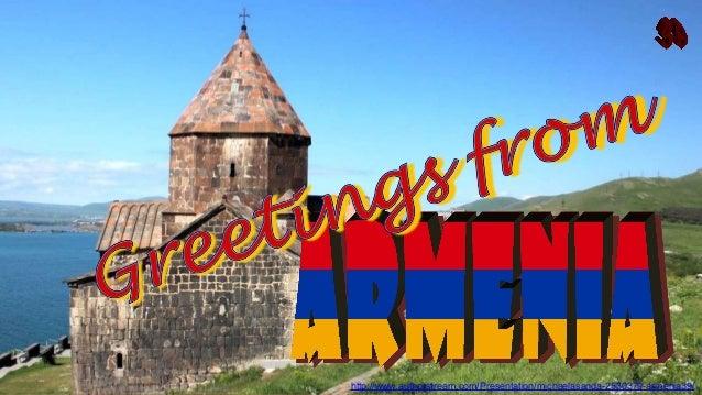 http://www.authorstream.com/Presentation/michaelasanda-2530379-armenia39/