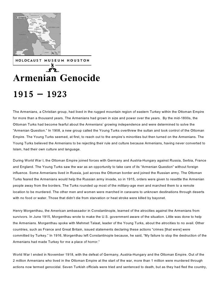 Armenian Genocide 1915 – 1923 The Armenians, a Christian group, had lived in the rugged mountain region of eastern Turkey ...
