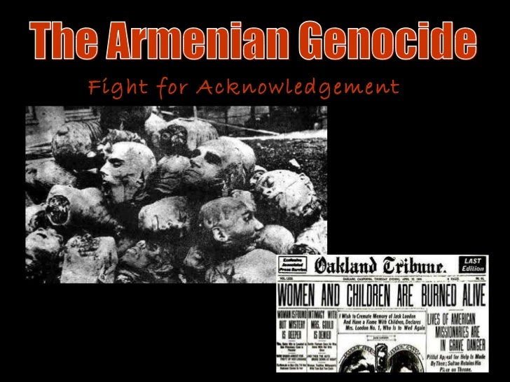 The Armenian Genocide Fight for Acknowledgement