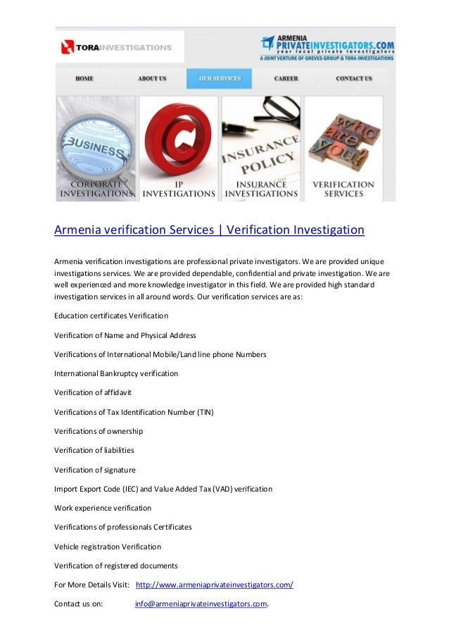 Armenia verification Services | Verification InvestigationArmenia verification investigations are professional private inv...