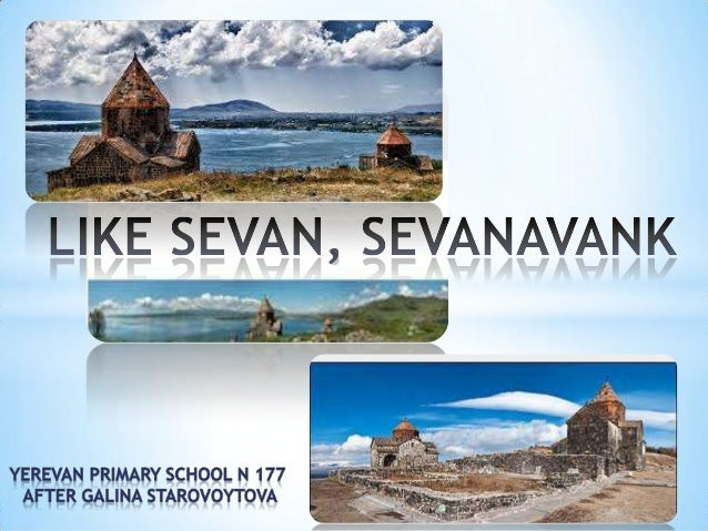 Sevan is one of the three large lakes in the Armenian highland. In ancient times it was called Gegharkunik or Geghama Sea....