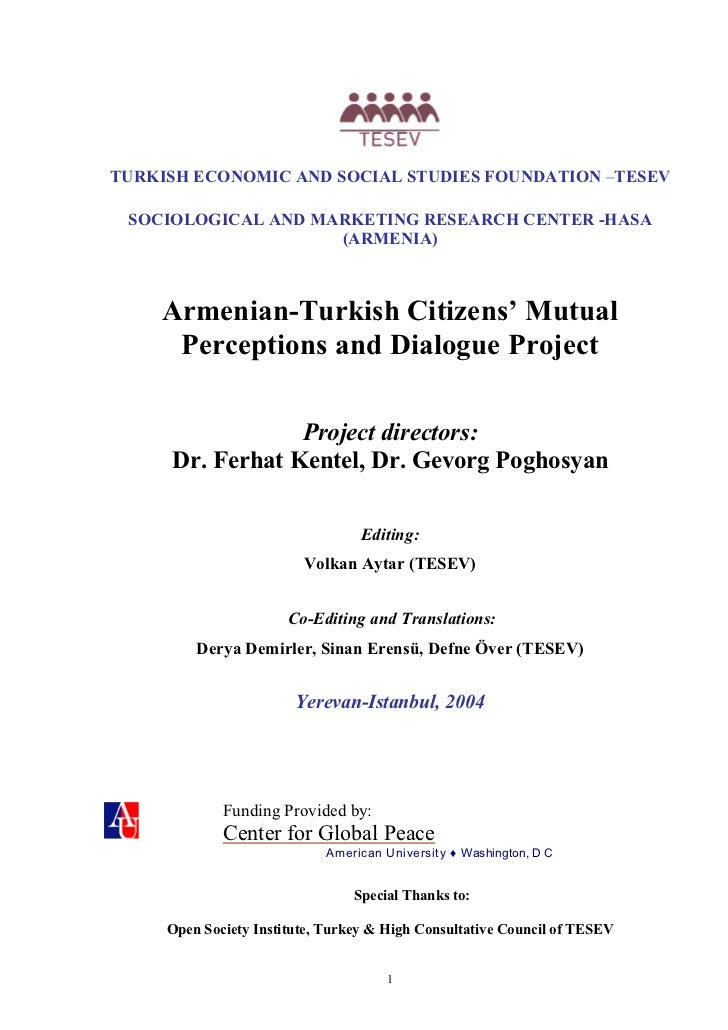 TURKISH ECONOMIC AND SOCIAL STUDIES FOUNDATION –TESEV SOCIOLOGICAL AND MARKETING RESEARCH CENTER -HASA                    ...