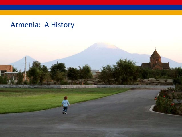Armenia: A History