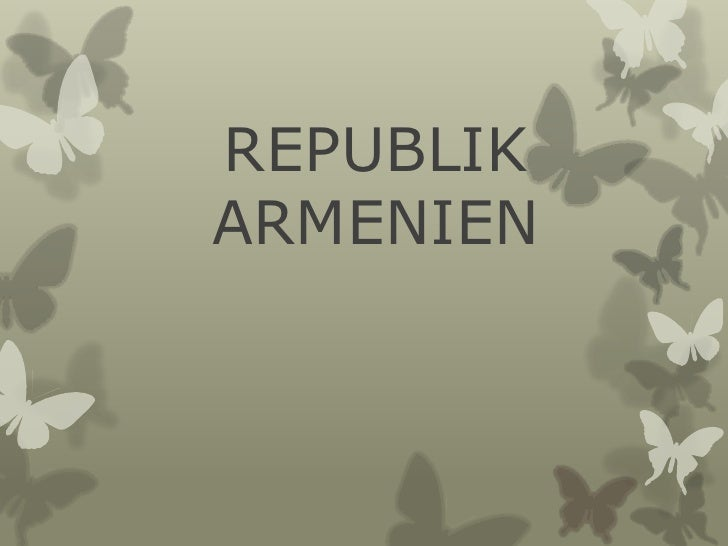 REPUBLIK ARMENIEN<br />