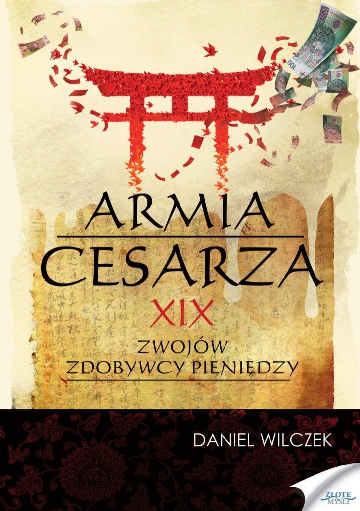 """Ten ebook zawiera darmowy fragment publikacji """"Armia cesarza""""                                               Darmowa publik..."""