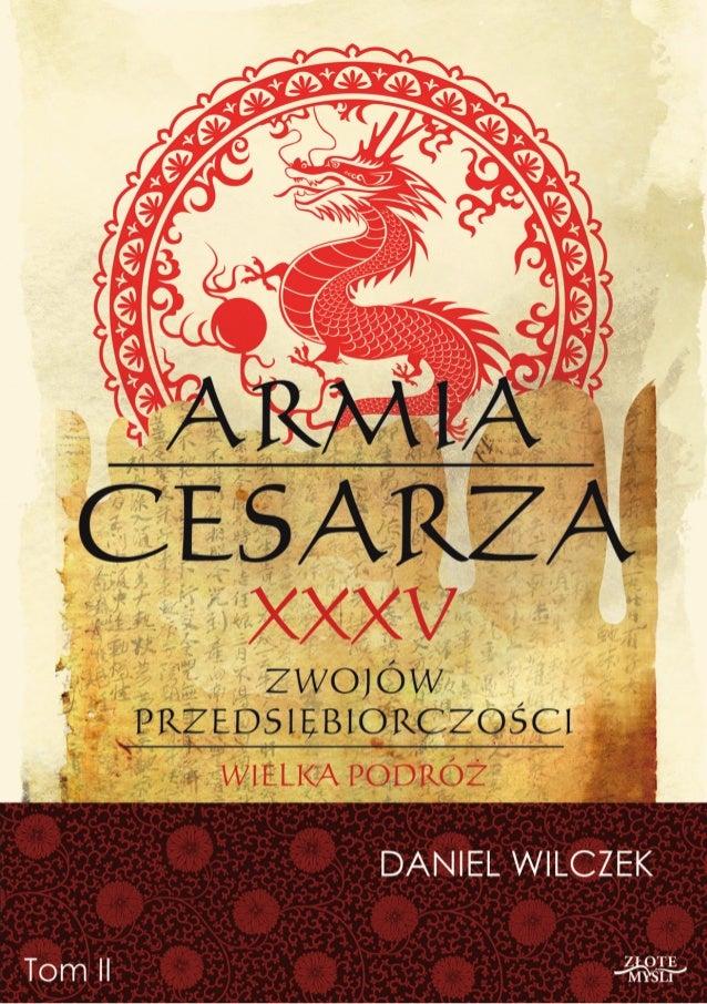 """Ten ebook zawiera darmowy fragment publikacji """"Armia cesarza II""""  Darmowa publikacja dostarczona przez ZloteMysli.pl Copyr..."""