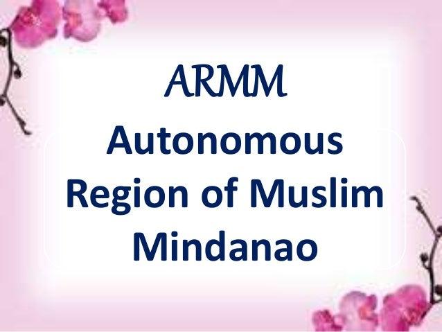 Autonomous Region of Muslim Mindanao ARMM