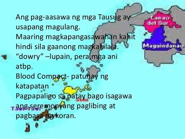 paniniwala ng mga tausug May pagkakaiba ang mga tausug na nasa mga burol na tinawag na tao giniba at nasa mga punong- puno ng mga tradisyunal na paniniwala at kaugalian ang kanilang mga.