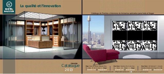 www.cuisineacb.com - info@cuisineacb.com - facebook.com/gcACBrolsystemLa qualité et l'innovationCatalouguenouveau2013