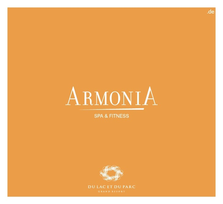 Brochure Armonia 2010 - Du Lac et Du Parc Grand Resort Riva del
