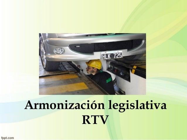 Armonización legislativa RTV