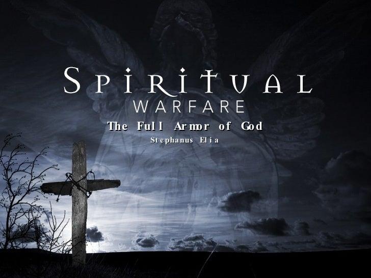 The Full Armor of God Stephanus Elia