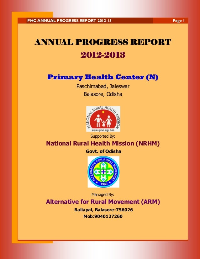 PHC ANNUAL PROGRESS REPORT 2012-13  ANNUAL PROGRESS REPORT 20122012-2013 Primary Health Center (N) Paschimabad, Jaleswar B...