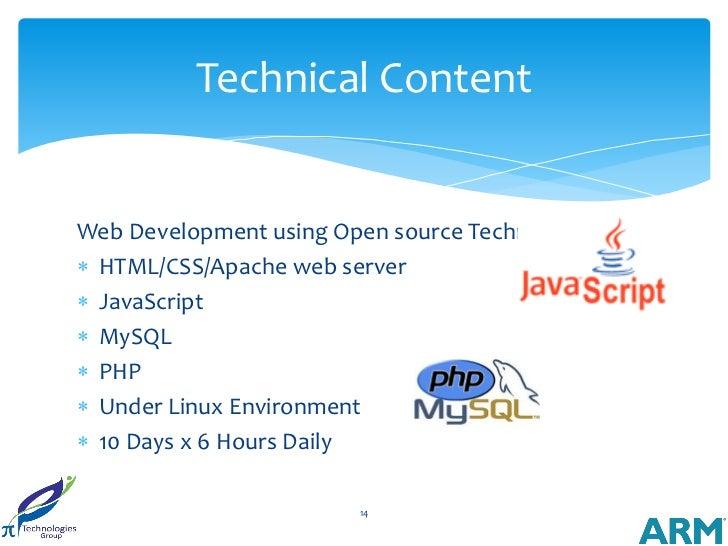 Technical ContentWeb Development using Open source Technologies HTML/CSS/Apache web server JavaScript MySQL PHP Under...