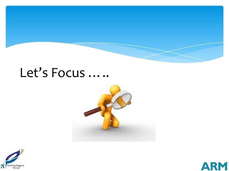Let's Focus …..