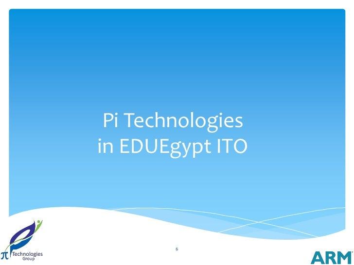 Pi Technologiesin EDUEgypt ITO        6