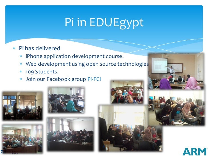 Pi in EDUEgypt Pi has delivered     iPhone application development course.     Web development using open source techno...