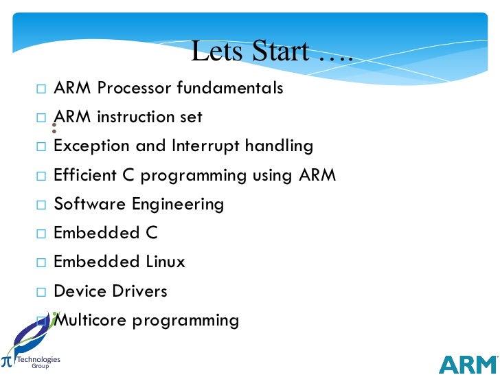 Lets Start ….91      ARM Processor fundamentals      ARM instruction set       :      Exception and Interrupt handling ...