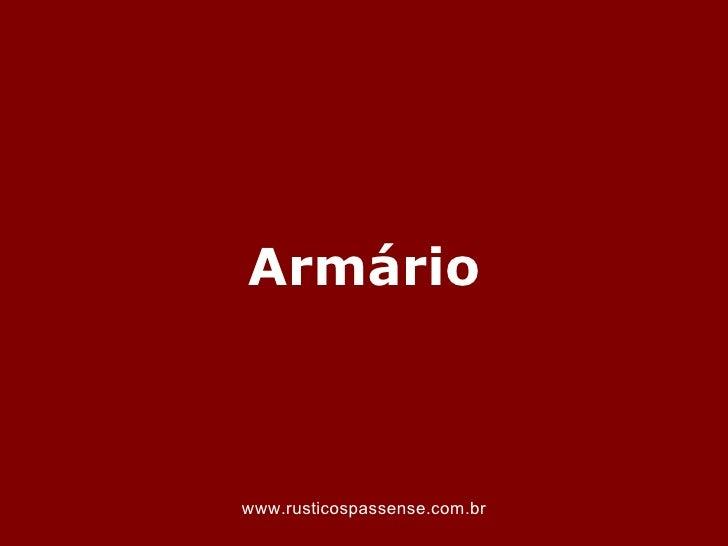 Armáriowww.rusticospassense.com.br