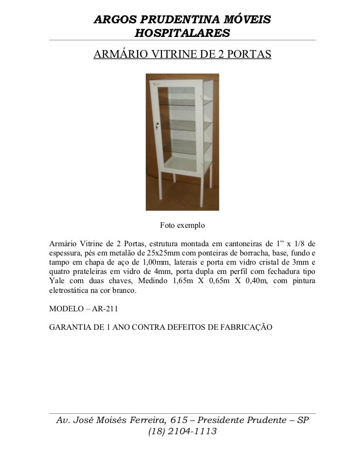 ARGOS PRUDENTINA MÓVEIS                 HOSPITALARES            ARMÁRIO VITRINE DE 2 PORTAS                               ...